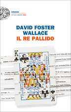 il re pallido_david foster wallace