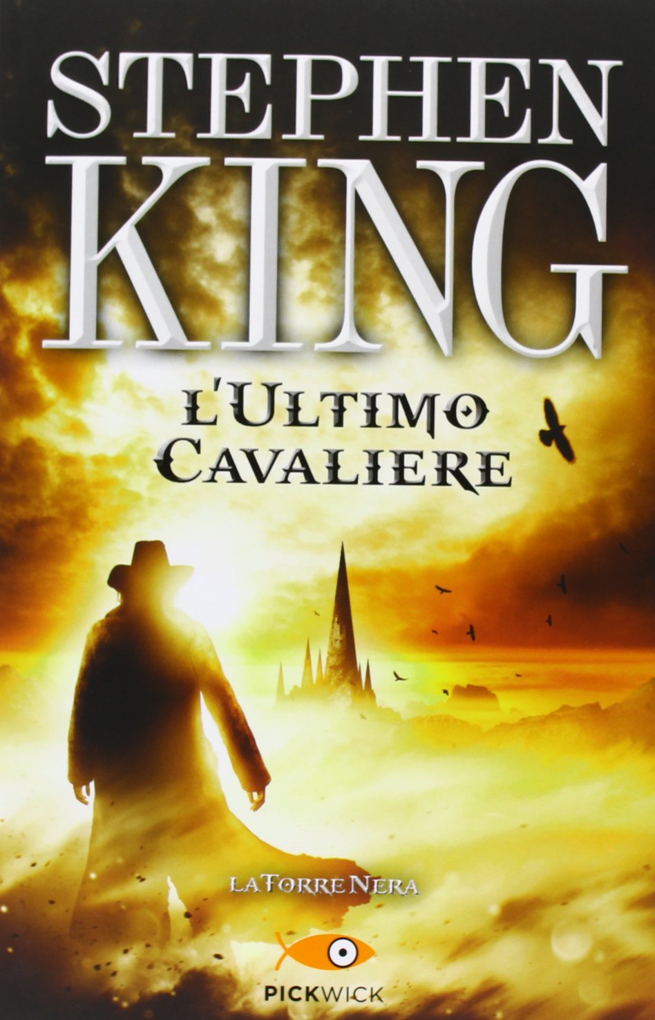 La torre nera vol. I e II – Stephen King